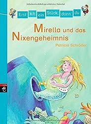 Erst ich ein Stück, dann du - Mirella und das Nixen-Geheimnis: Band 4 (Erst ich ein Stück ... (Das Original), Band 4)
