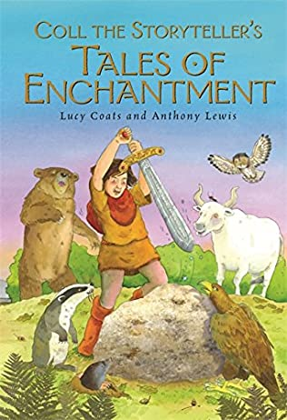 book cover of Coll the Storyteller\'s Tales of Enchantment