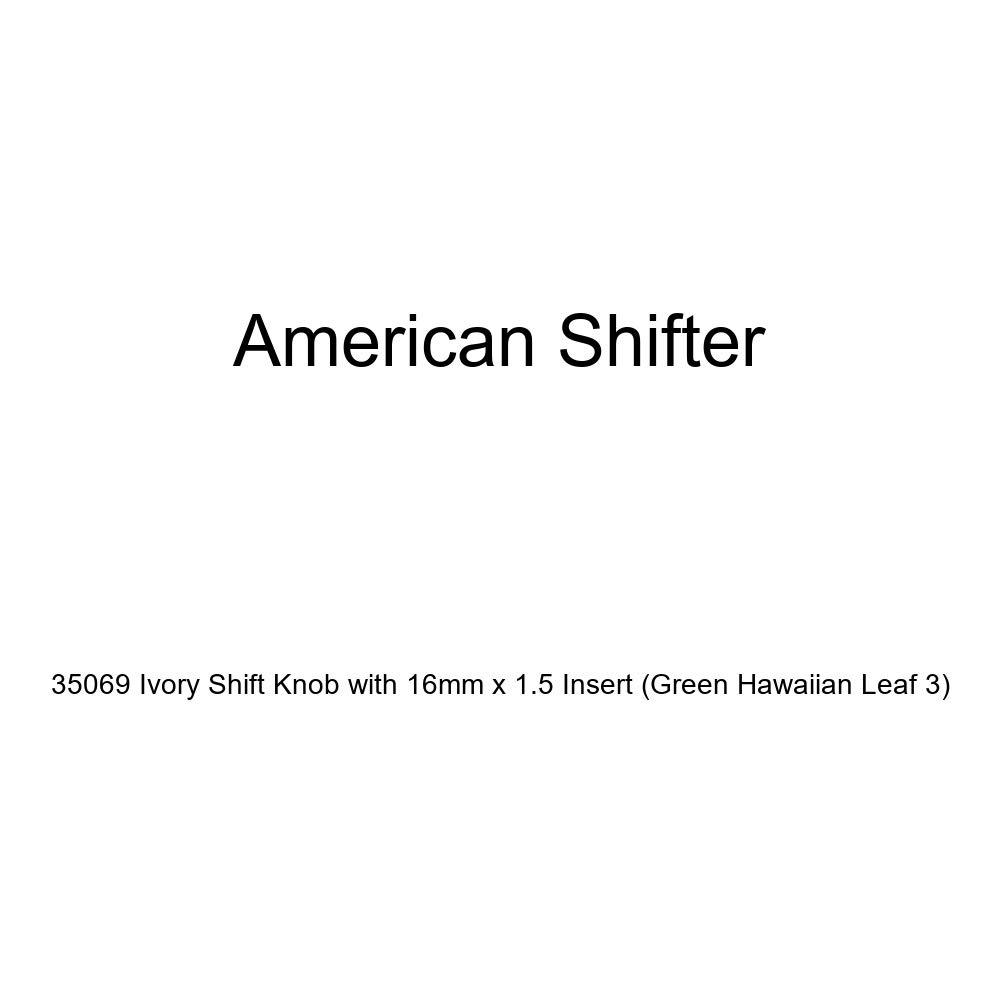 Green Hawaiian Leaf 3 American Shifter 35069 Ivory Shift Knob with 16mm x 1.5 Insert