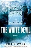 good and happy child - The White Devil: A Novel