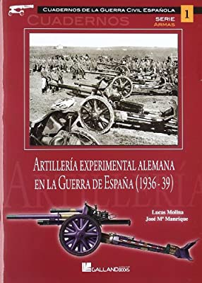 Artilleria experimental alemana en la Guerra de España 1936-1939 ...