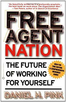 Free Agent Nation: The Future of Working for Yourself 0446678791 Book Cover