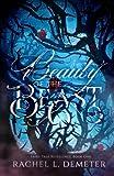 Beauty of the Beast (Fairy Tale Retellings) (Volume 1)