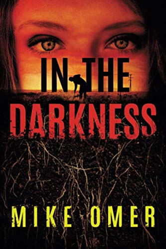 In the Darkness (Zoe Bentley Mystery)