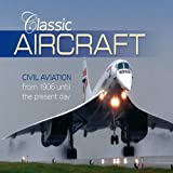 Classic Aircraft, Richard Havers, 184425707X