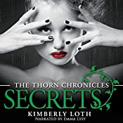Secrets: The Thorn Chronicles, Book 3 | Kimberly Loth