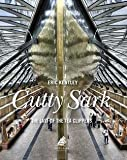 img - for Eric Kentley: Cutty Sark : The Last of the Tea Clippers (Hardcover); 2014 Edition book / textbook / text book