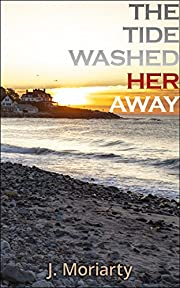 The Tide Washed Her Away (Jessica Carter Mysteries Book 1)