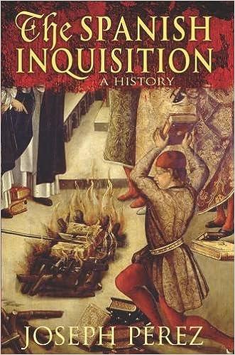 The Spanish Inquisition: A History: Amazon.es: Perez, Joseph: Libros en idiomas extranjeros