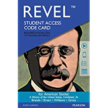 REVEL for American Stories: A History of the United States, Combined - Access Card (3rd Edition)