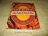 The Super-Easy-Step-by-Step Sausagemaking, Yvonne Y. Tarr, 0394720113