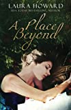 A Place Beyond (The Danaan Trilogy) (Volume 3)