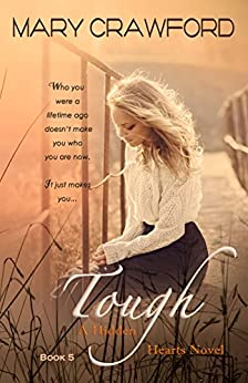 Tough (A Hidden Hearts Novel Book 5) by [Crawford, Mary]