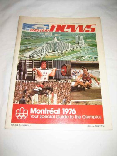 Montreal 1976 Olympic Games (Montgomery Ward Auto Club News V. 3 #3 July/Aug 1976 Montreal 1976 Olympic Games)