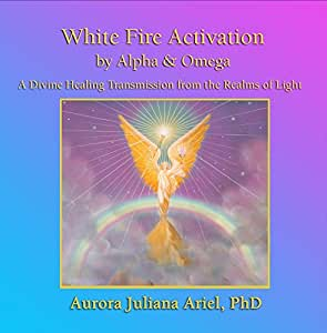 White Fire Activation by Alpha and Omega