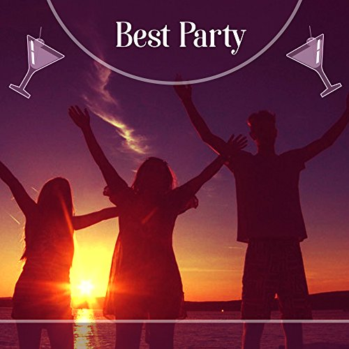 Best Party - Our Evening, Wild Dances, Full Parquet, Drinks and Vodka (Best Party Drinks With Vodka)