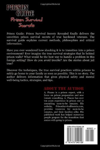 Prison Guide: Prison Survival Secrets Revealed: A Pisano