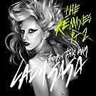 Born This Way (The Remixes Pt.2)
