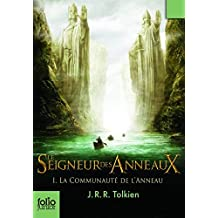 Le Seigneur des Anneaux, Volume 1, La Communeaute de l'Anneau: French Edition of Volume 1 of Lord of the Rings: The Fellowship of the Rings