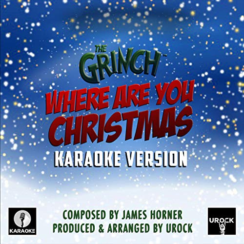 Where Are You Christmas (From