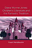 Diana Wynne Jones: The Fantastic Tradition and Children's Literature