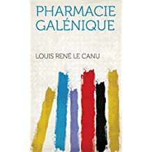 Pharmacie galénique (French Edition)