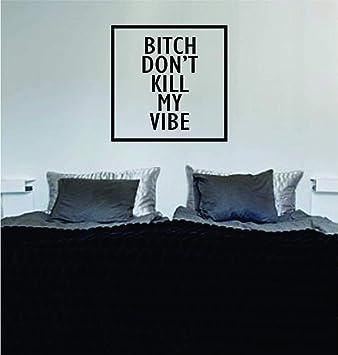 Perra Don t Kill My Vibe diseño cuadrado original Tatuajes de ...