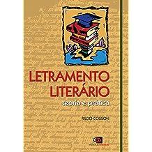 Letramento Literário. Teoria e Prática