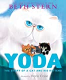 img - for Yoda: The Story of a Cat and His Kittens book / textbook / text book