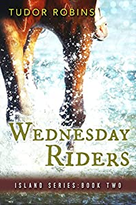 Wednesday Riders by Tudor Robins ebook deal