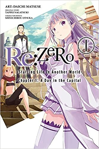 Re:ZERO -Starting Life in Another World-, Chapter 1: A Day