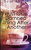 """Just One Damned Thing After Another (The Chronicles of St. Mary's series) (Volume 1)"" av Jodi Taylor"