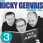 The Ricky Gervais Guide to... THE ARTS Hörspiel von Ricky Gervais, Steve Merchant, Karl Pilkington Gesprochen von: Ricky Gervais, Steve Merchant, Karl Pilkington