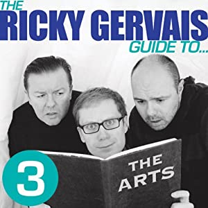 The Ricky Gervais Guide to... THE ARTS Hörspiel