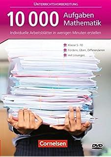 10000 Aufgaben Mathematik. Unterrichtsvorbereitung. Individuelle ...