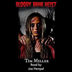 Bloody Bank Heist Audiobook