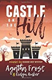Castle on the Hill (Scarlet Cove Seaside Cozy Mystery) by  Agatha Frost in stock, buy online here