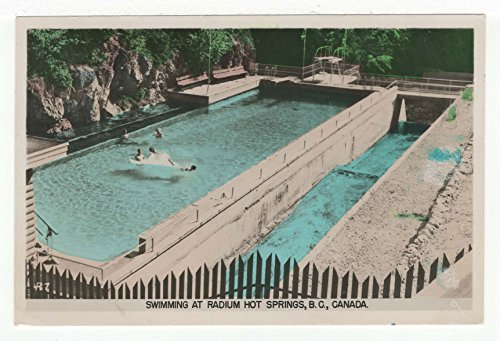 Swimming at Radium Hot Springs, British Columbia, Canada Vintage Original Postcard #3403 - August 24, 1954