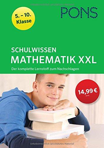pons-schulwissen-xxl-mathematik-5-10-klasse-der-komplette-lernstoff-zum-nachschlagen
