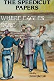 The Speedicut Papers: Book 4 (1865-1871): Where Eagles Dare