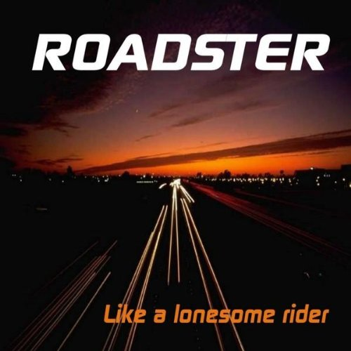 I Am A Rider Music Mp3: Like A Lonesome Rider By Roadster On Amazon Music