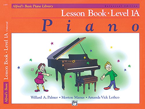 Alfred's Basic Piano Course Lesson Book Level 1A (Alfred's Basic Piano Library)