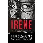 Irene: The Commandant Camille Verhoeven Trilogy | Pierre Lemaitre