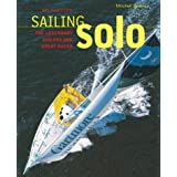 Sailing Solo: The Legendary Sailors and the Great Races by Ellen MacArthur (Foreword), Nic Compton (15-May-2003) Hardcover