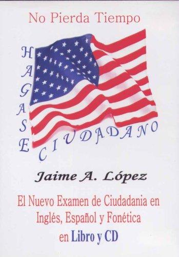 Hagase ciudadano (Spanish Edition)