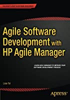 Agile Software Development with HP Agile Manager Front Cover