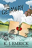 The Getaway (Pine Lake Inn Cozy Mystery Book 5)