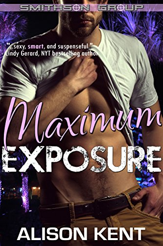 Maximum Exposure (Smithson Group Book 10)