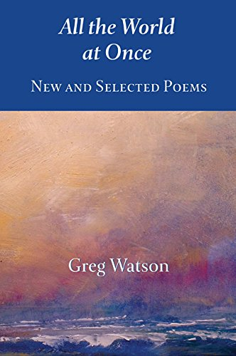 Image result for all the world at once: new and selected poems (paperback)