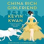 China Rich Girlfriend: A Novel   Kevin Kwan